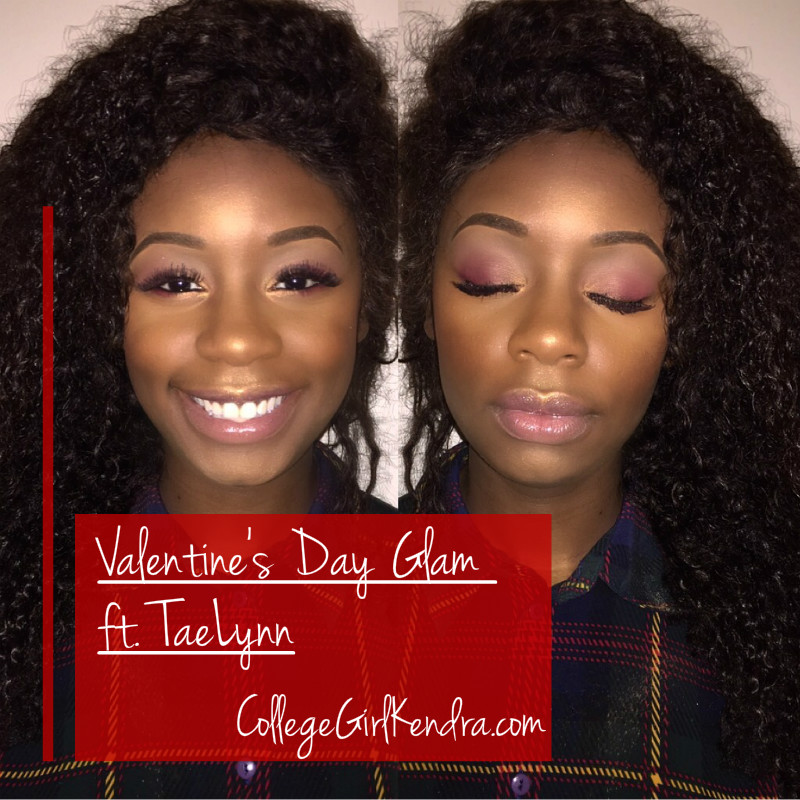 Valentines Day Glam ft. TaeLynn